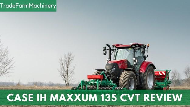 Case IH Maxxum 135 tractor review