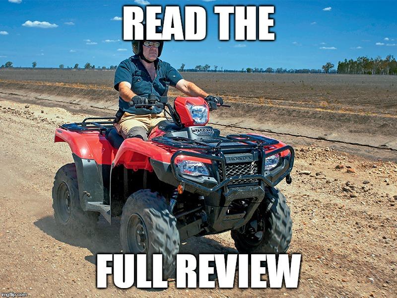Honda TRX 500 ATV review