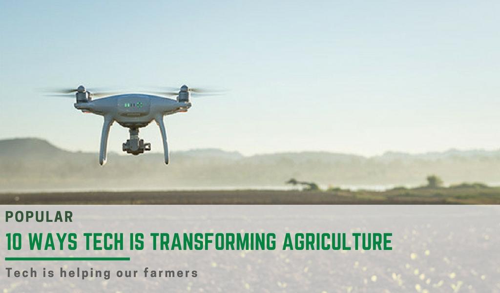 ten ways tech is transforming farming