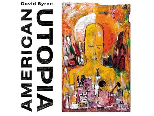 David -Byrne ---American -Utopia